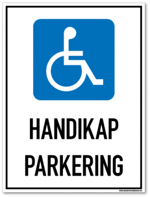Handikap parkering skilt som med symbol og tekst forteller at det er parkering for handikappede