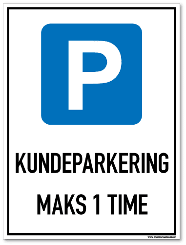 Parkeringsskilt som med symbol og tekst forteller at det er kundeparkering i maks en time