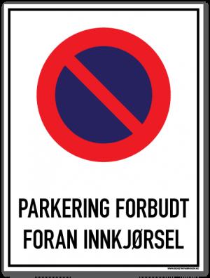 Parkering forbudt Foran innkjørsel