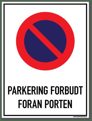 Parkering forbudt Foran porten