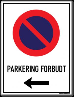 Parkering forbudt Venstre