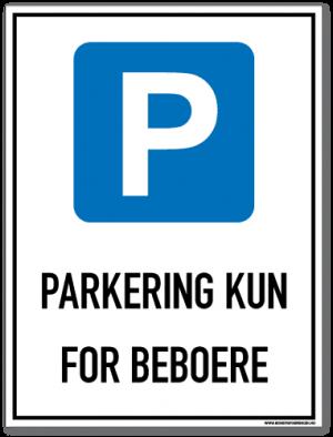 Parkeringsskilt som forteller at det kun er tillatt for beboere å parkere