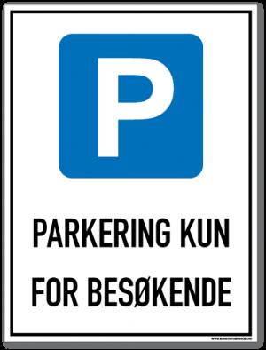 Parkeringsskilt kun for besøkende