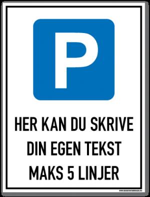 Parkeringsskilt du kan bestille med valgfri tekst