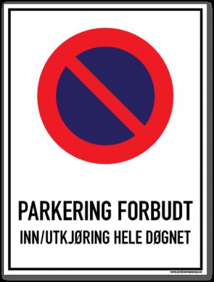 parkeringsskilt_parkering_forbudt_inn-utkjøring_hele_døgnet