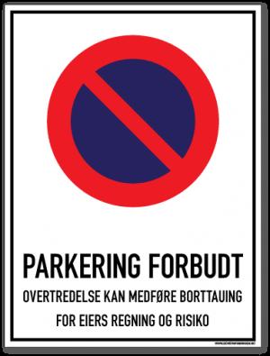 parkering_forbudt_skilt_parkering_forbudt_overtredelse_kan_medføre_borttauing