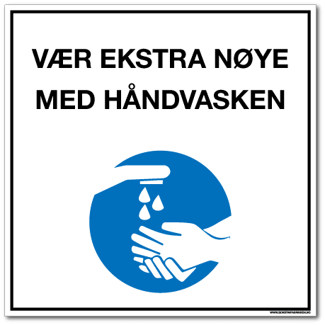 Smittevernsskilt- Nøye håndvask