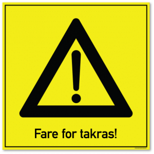 Fare for takras skilt