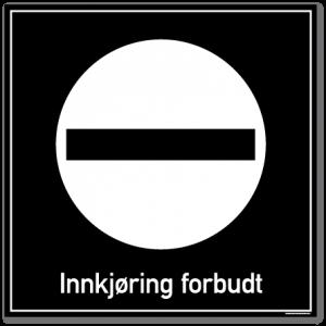innkjøring forbudt skilt