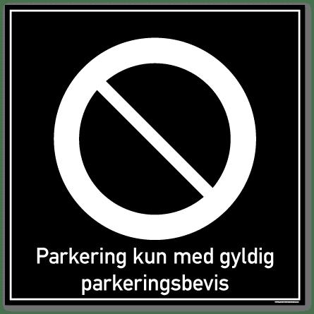 Parkering kun med gyldig parkeringsbevis skilt