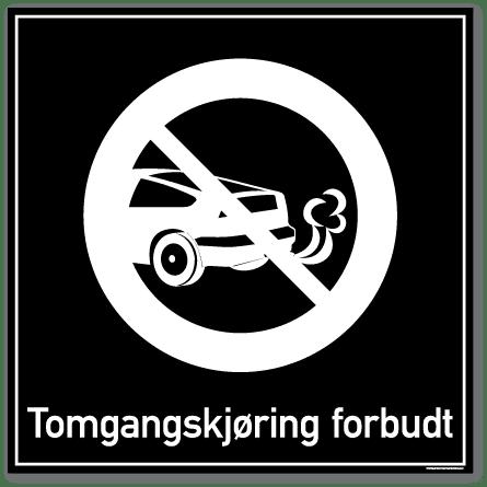 Tomgangskjøring forbudt skilt