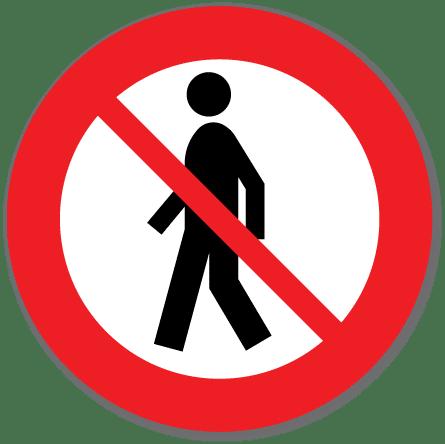 Trafikkskilt Forbudt for gående