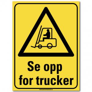 hms skilt Se opp for trucker