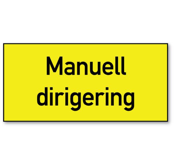 Arbeidsvarsling skilt som forteller at det foregår manuell dirigering